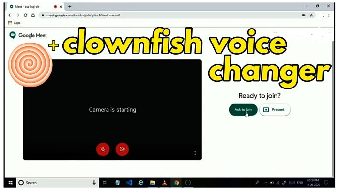 CONNECT CLOWNFISH VOICE CHANGER WITH GOOGLE MEET